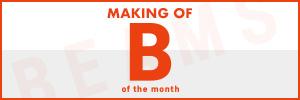 MAKING OF B of the month|サイドバナー